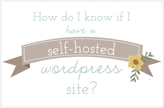 Is my wordpress self-hosted?