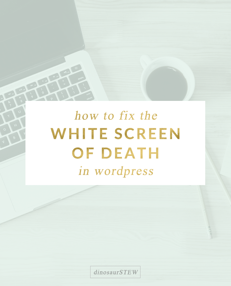 fixing the white screen of death