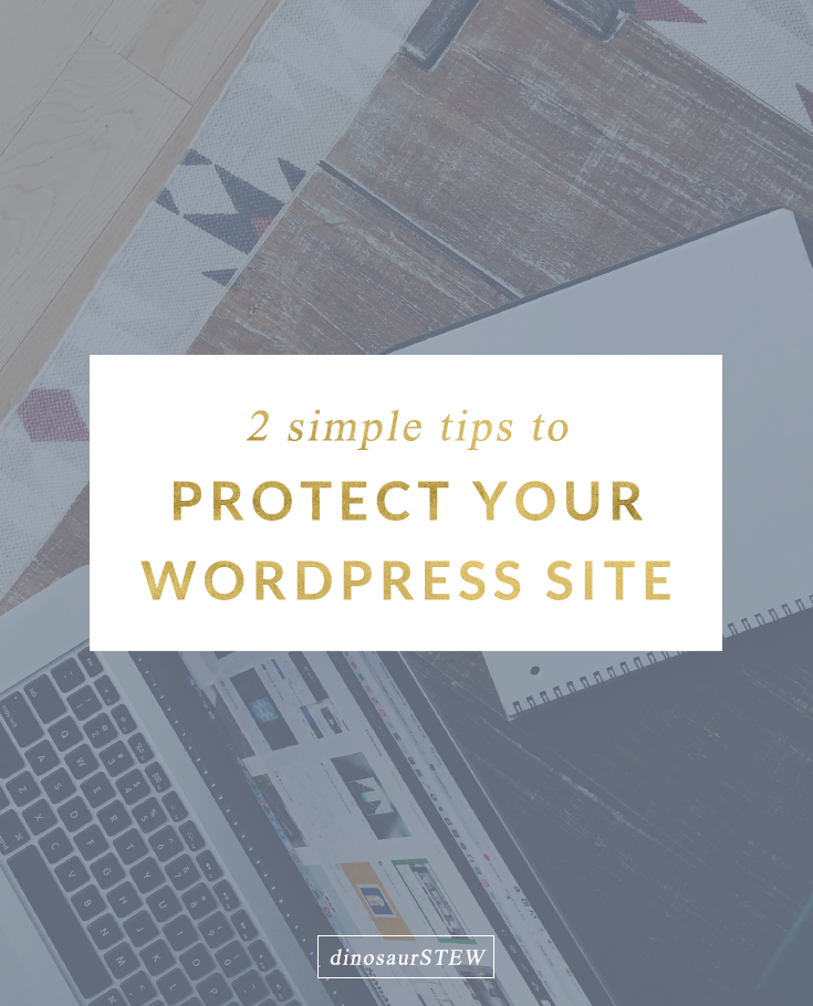 WordPress Security:  Protect Your Site with 2 Simple Tips