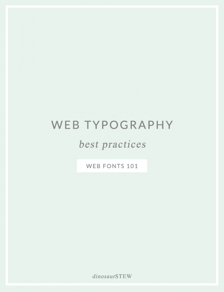 Web Typography Best Practices: Web Fonts 101