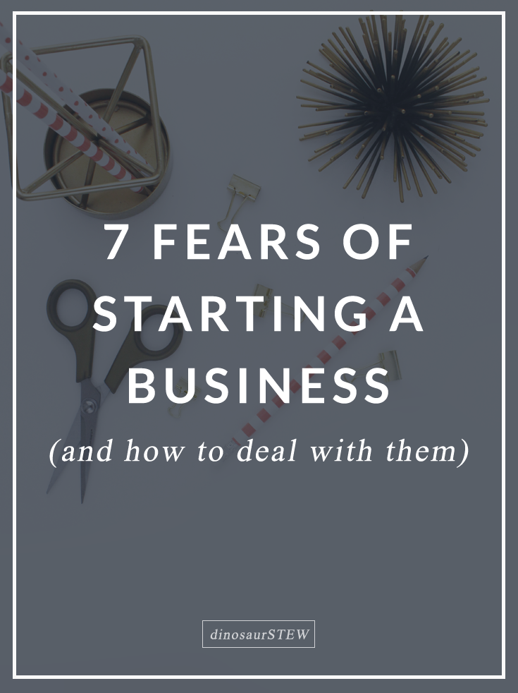 7 Fears Of Starting A Business & How To Deal With Them