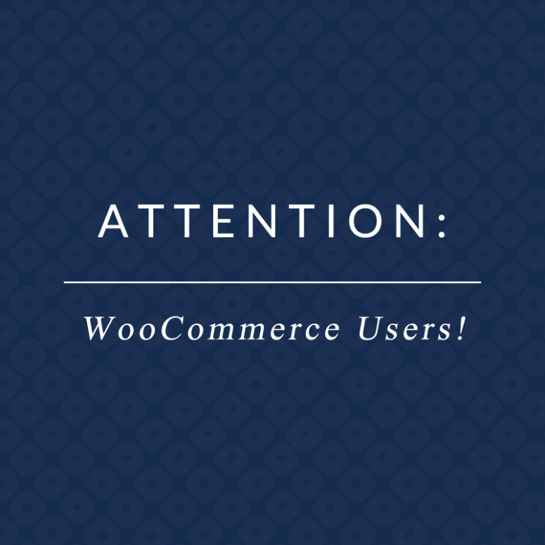 Important Note Regarding WooCommerce 3.0!
