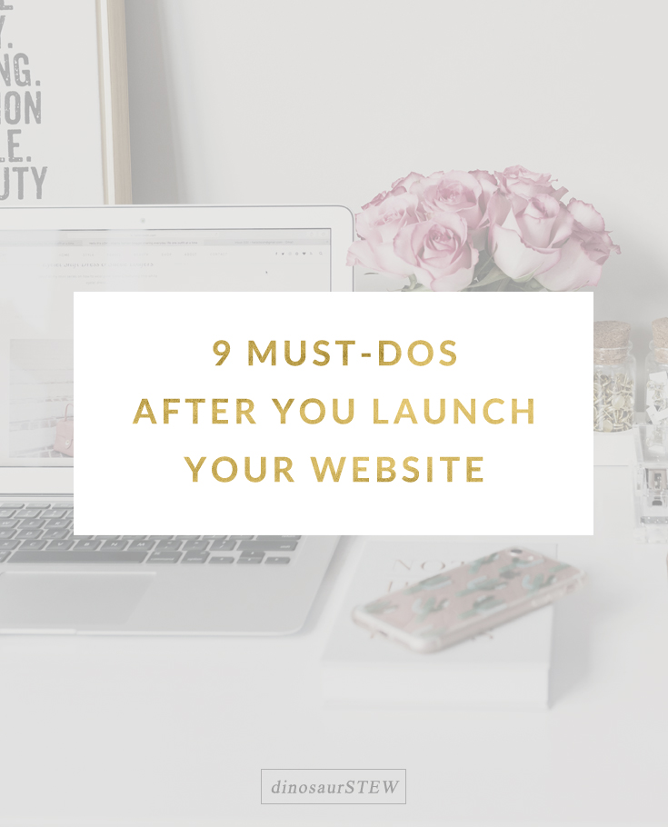 9 must-do's after you launch your website